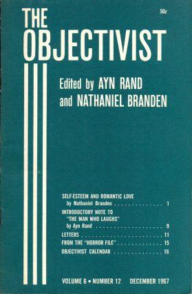 The Objectivist Volume 6, Number 12 December, 1967. Ayn Rand, Nathaniel Branden