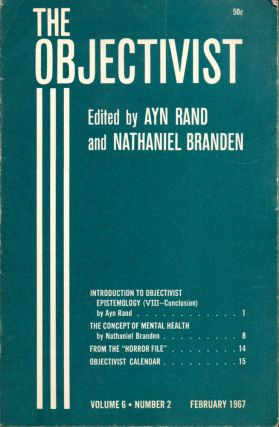 The Objectivist Volume 6, Number 2 February, 1967. Ayn Rand, Nathaniel Branden