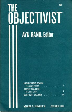 The Objectivist Volume 8, Number 10 October 1969. Ayn Rand, Nathaniel Branden