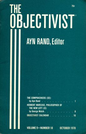 The Objectivist Volume 9, Number 10 October, 1970. Ayn Rand, Nathaniel Branden