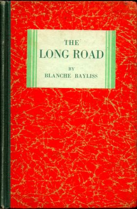 The Long Road: Bob Gordon's Missionary Ambition. Blanche Bayliss
