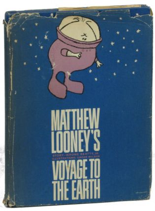 Matthew Looney's Voyage to the Earth. Jerome Beatty