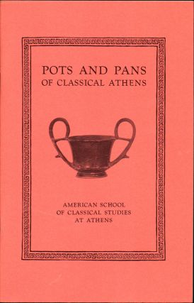 Pots and Pans of Classical Athens