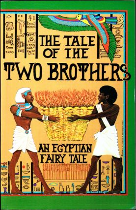 The Tale of the Two Brothers. Charles E. Moldenke