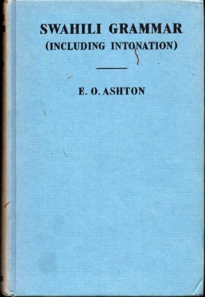 Sawhili Grammar (Including Intonation). E. O. Ashton