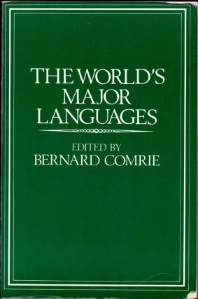 The World's Major Languages. Bernard Comrie