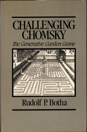 Challenging Chomsky: The Generative Garden Game. Rudolf P. Botha