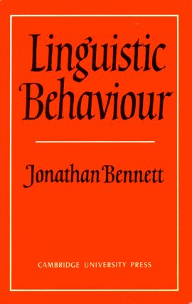 Linguistic Behaviour. Jonathan Bennett