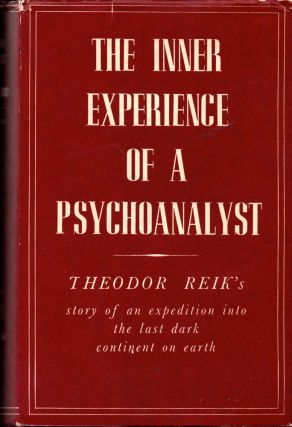 The Inner Experience of a Psychoanalyst. Theodor Reik