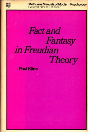Fact and Fantasy in Freudian Theory. Paul Kline