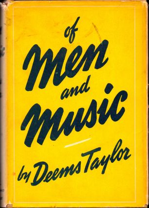 Of Men and Music. Deems Taylor