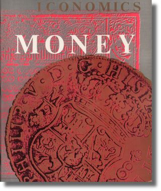 Iconomics: Money. Miles DeCoster
