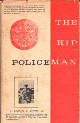 The Hip Policeman. Darrell F. Holmes