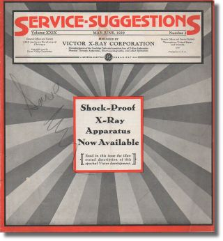 Service Suggestions Volume XXIX Number Three May-June, 1929. Victor X-Ray Corporation.