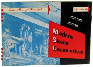 Trains Album of Photographs Number Ten: Modern Steam Locomotives