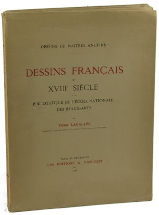 Dessins Francais du XVIII Siecle a la Bibliotheque de L'Ecole Nationale Des Beaux Arts. Pierre...
