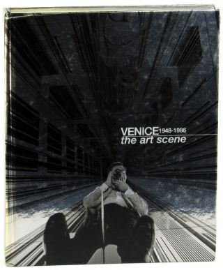 Venice 1948-1986: The Art Scene. Luca Massimo Barbero