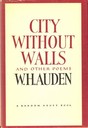 City Without Walls and Other Poems. W Auden, H