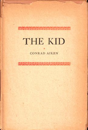 The Kid. Conrad Aiken