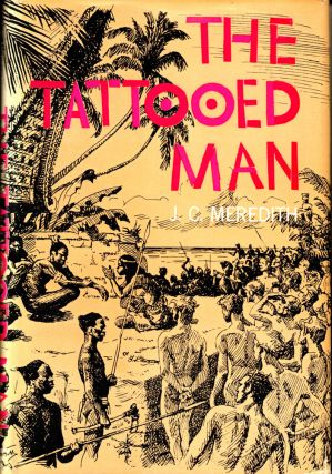 The Tattooed Man. J. C. Meredith