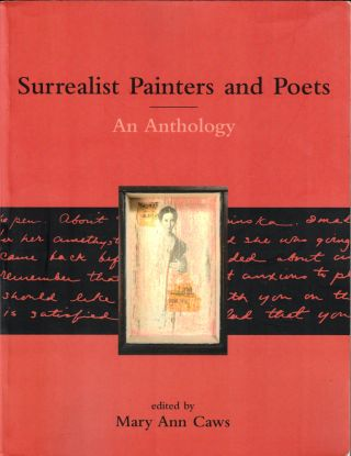Surrealist Painters and Poets: An Anthology. Mary Ann Caws