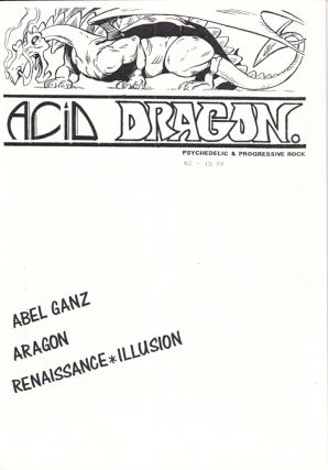 Acid Dragon: Psychedlic and Progressive Rock Issue Number 2. Andre-Francois Ruaud, Thierry...