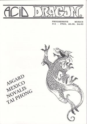 Acid Dragon: Progressive Musics Issue Number 11. Andre-Francois Ruaud, Thierry Sportouche.