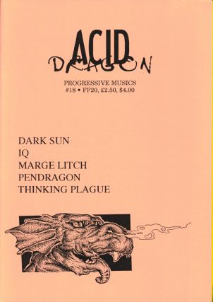 Acid Dragon: Progressive Musics Issue Number 18. Andre-Francois Ruaud, Thierry Sportouche.