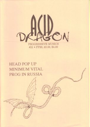 Acid Dragon: Progressive Musics Issue Number 21. Andre-Francois Ruaud, Thierry Sportouche.