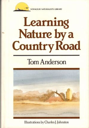 Learning Nature by a Country Road. Tom Anderson