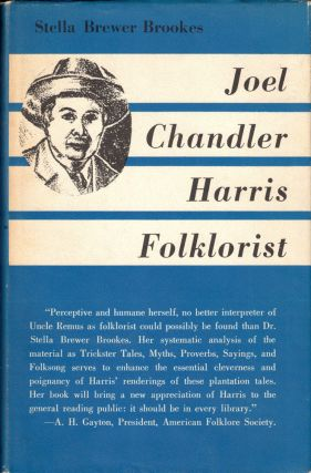 Joel Chandler Harris-Folklorist. Stella Brewer Brookes