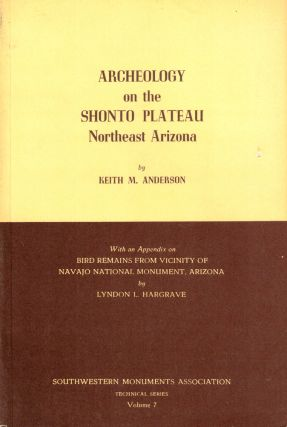 Archeology on the Shonto Plateau Northeast Arizona. Keith M. Anderson