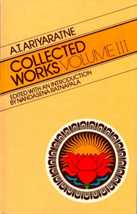 Collected Works Volume III. A. T. Ariyaratne