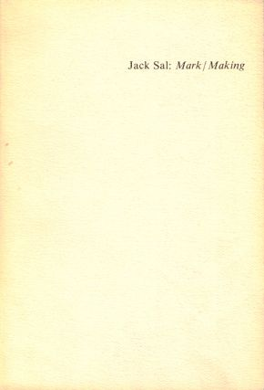 Mark/ Making. Jack Sal.