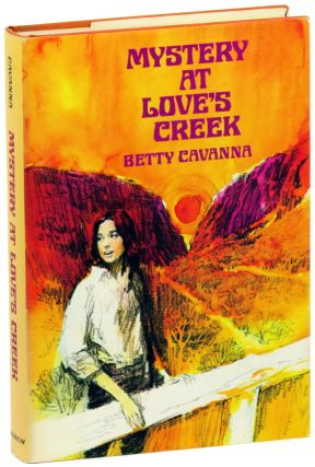 Mystery at Love's Creek. Betty Cavanna
