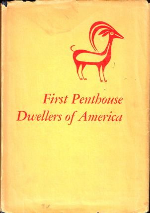 First Penthouse Dwellers of America. Ruth M. Underhill