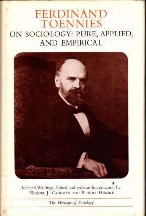On Sociology: Pure, Applied, and Empirical. Ferdinand Toennies