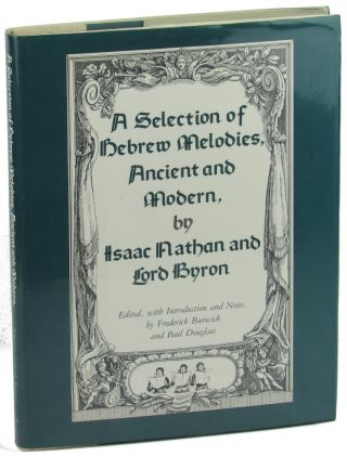 A Selection of Hebrew Melodies, Ancient and Modern. Isaac Nathan and, ron