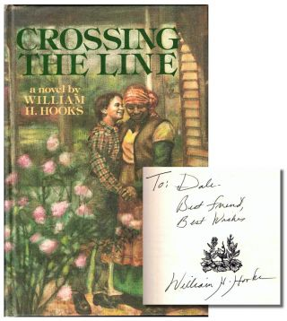 Crossing the Line. William H. Hooks