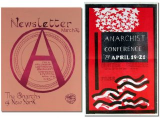 Newsletter For a Preliminary Anarchist Conference and Festival April 19-21 in N.Y.C. Anarchism,...