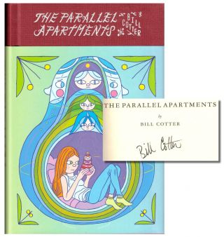The Parallel Apartments. Bill Cotter