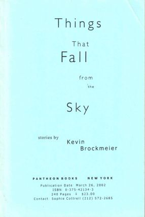 Things That Fall From the Sky. Kevin Brockmeier