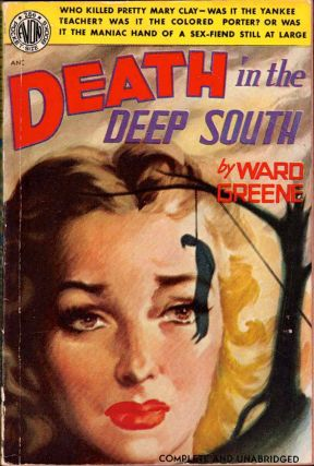 Death in the Deep South. Ward Greene