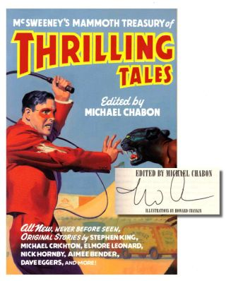 McSweeney's Mammoth Treasury of Thrilling Tales. Michael Chabon