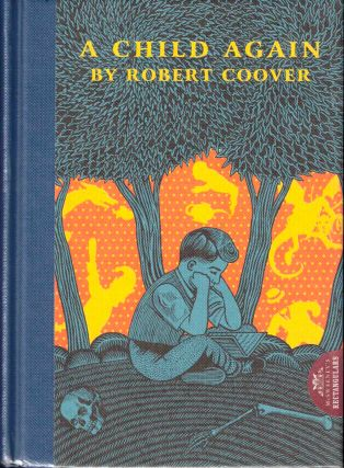 A Child Again. Robert Coover
