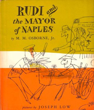 Rudi and the Mayor of Naples. M. M. Osborne
