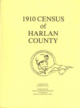 1910 Census of Harlan County. Kathryn Trail