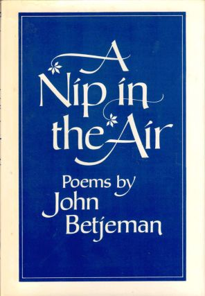 A Nip in the Air. John Betjeman