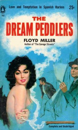 The Dream Peddlers. Floyd Miller