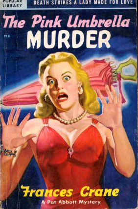 The Pink Umbrella Murder. Frances Crane